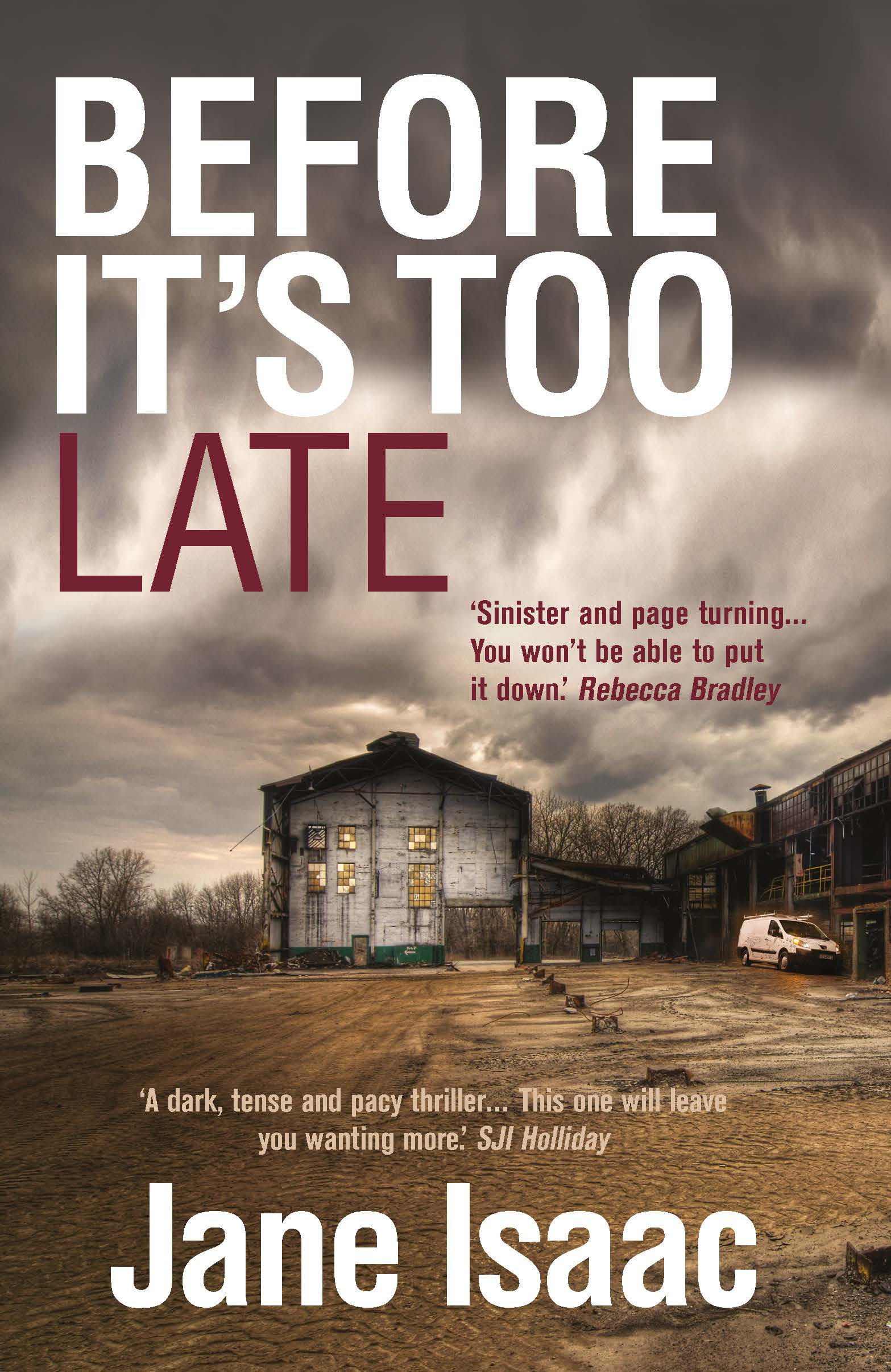 Before It's Too Late - Jane Isaac, Crime Fiction Author
